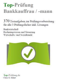Prüfung Bankkauffrau Und Bankkaufmann Prüfungsfragen